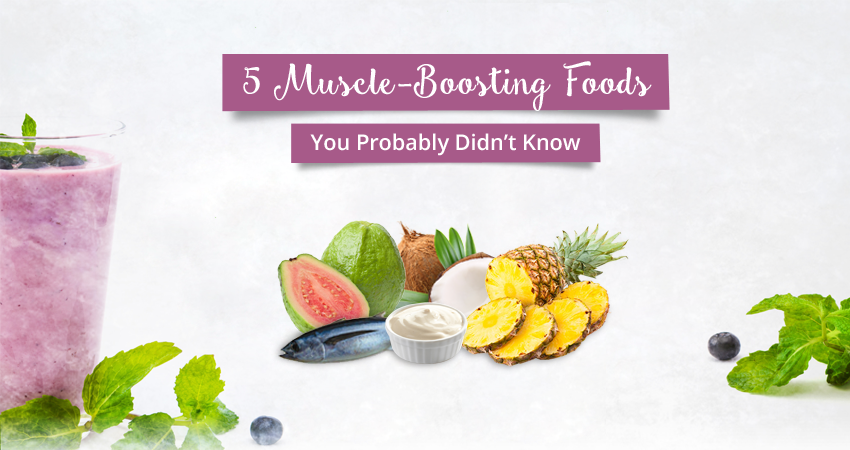 5 Muscle Building Foods you probably Didn't Know About